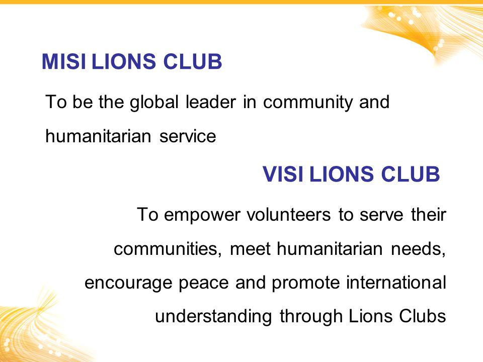 MISI LIONS CLUB VISI LIONS CLUB