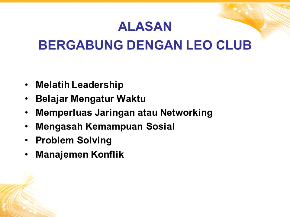 ALASAN BERGABUNG DENGAN LEO CLUB