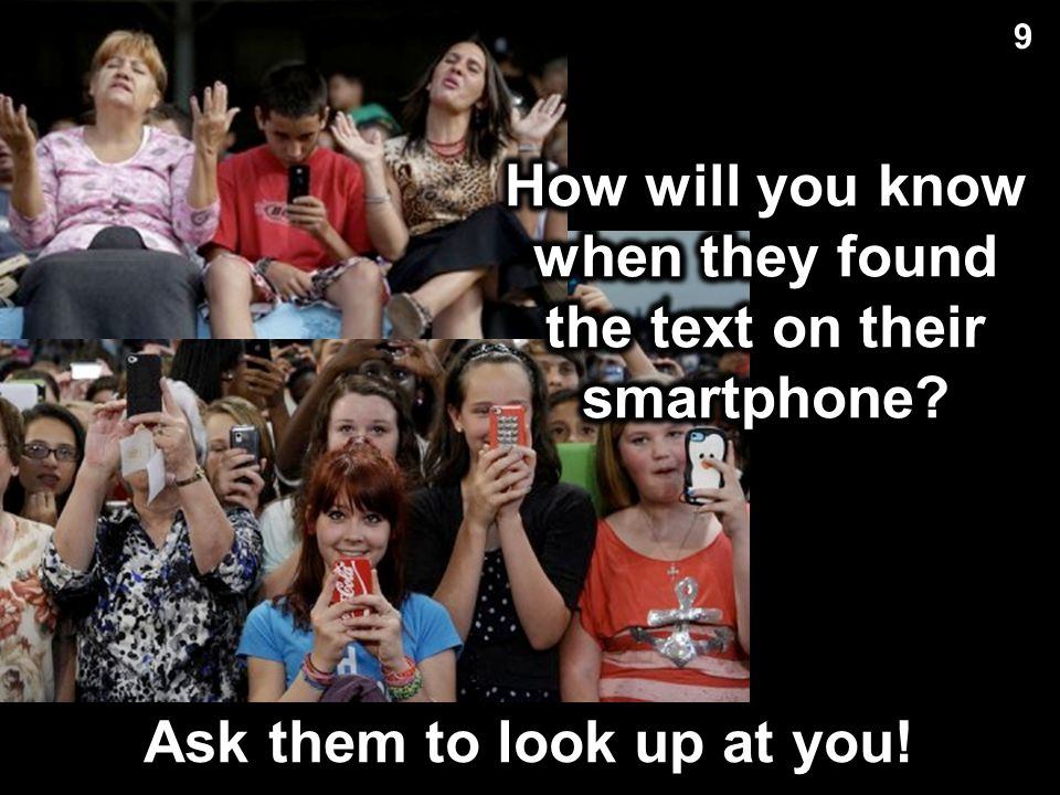 How will you know when they found the text on their smartphone