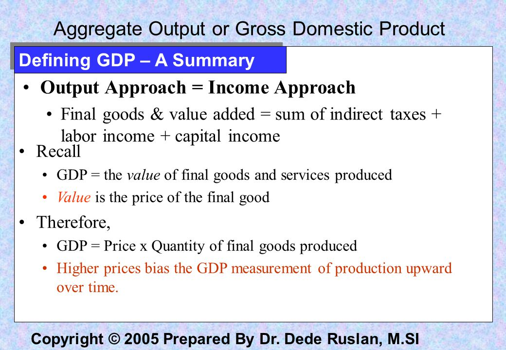 Aggregate Output or Gross Domestic Product