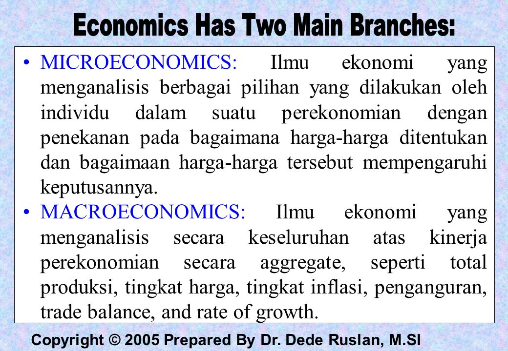 Economics Has Two Main Branches: