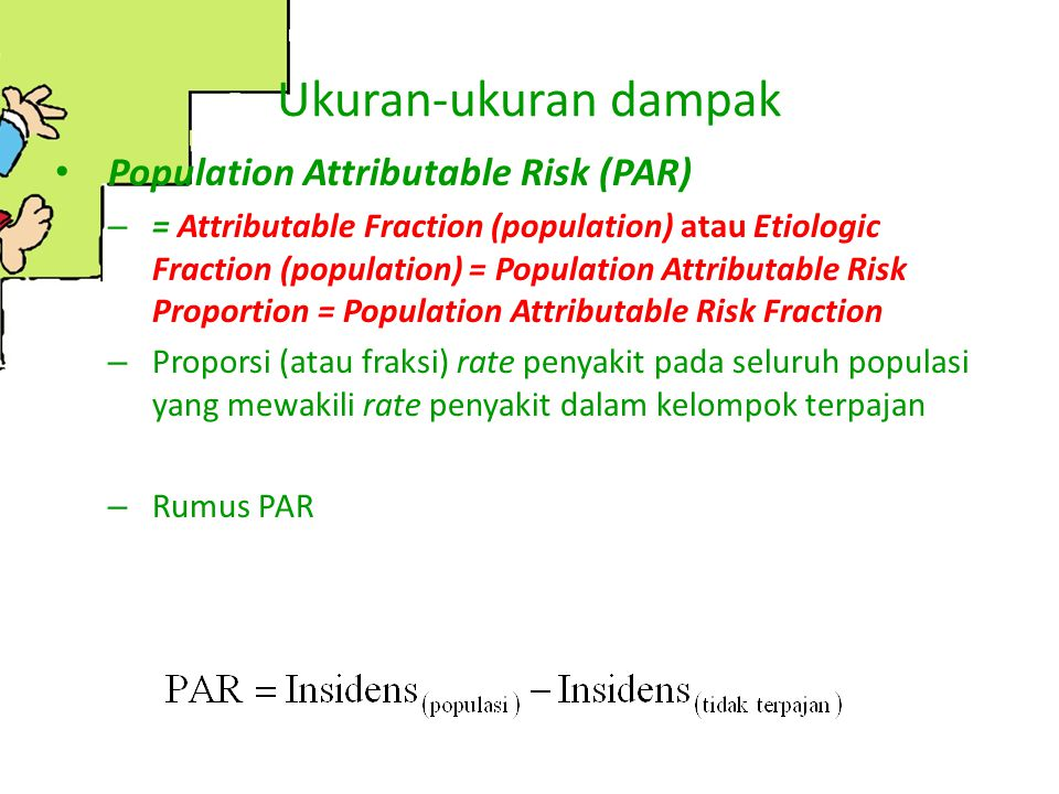 Ukuran-ukuran dampak Population Attributable Risk (PAR)