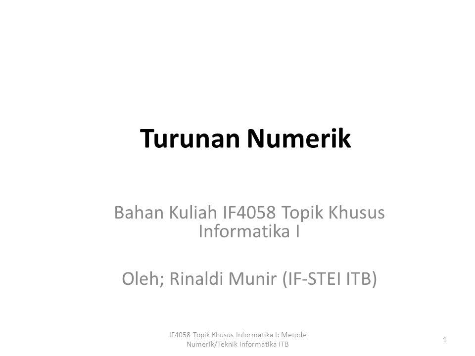 Turunan Numerik Bahan Kuliah IF4058 Topik Khusus Informatika I