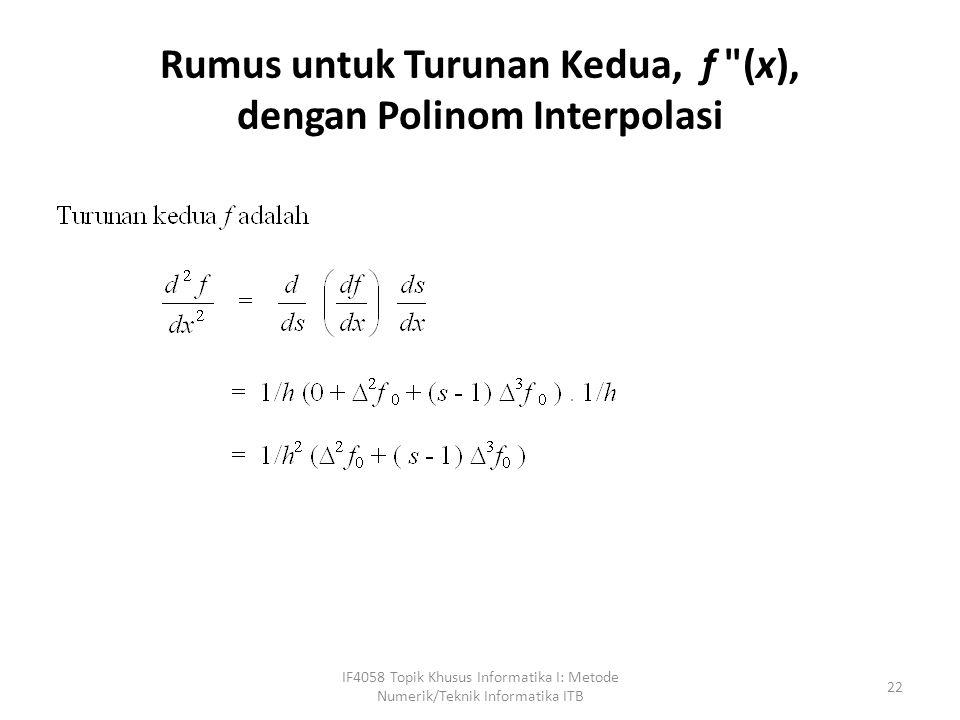 Rumus untuk Turunan Kedua, f (x), dengan Polinom Interpolasi