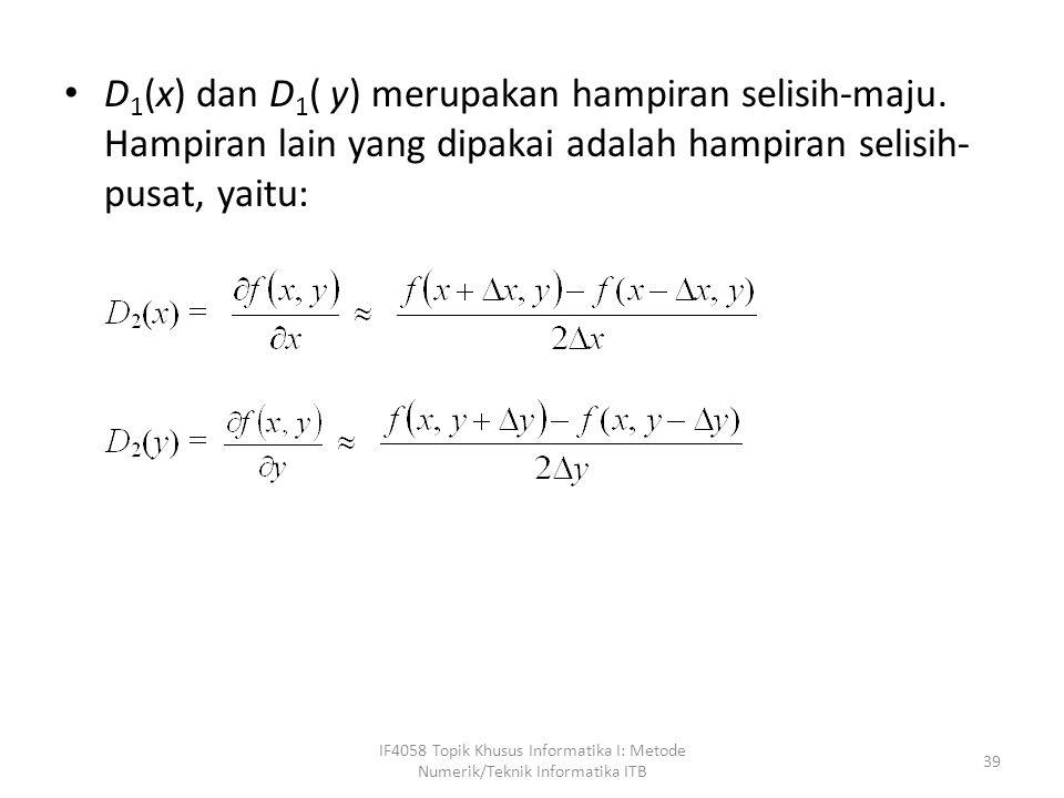 D1(x) dan D1( y) merupakan hampiran selisih-maju