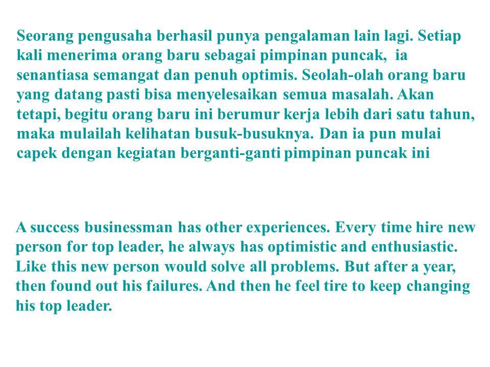 Seorang pengusaha berhasil punya pengalaman lain lagi
