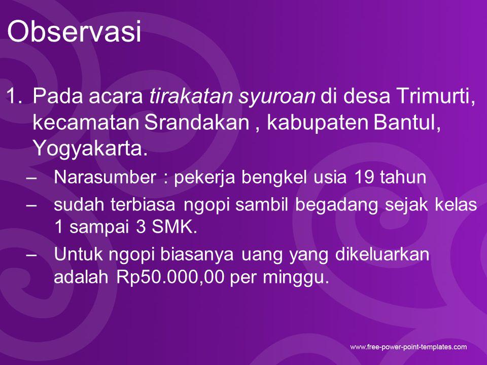 Observasi Pada acara tirakatan syuroan di desa Trimurti, kecamatan Srandakan , kabupaten Bantul, Yogyakarta.