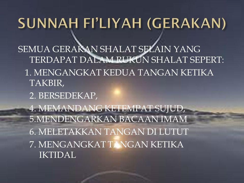 SUNNAH FI'LIYAH (GERAKAN)