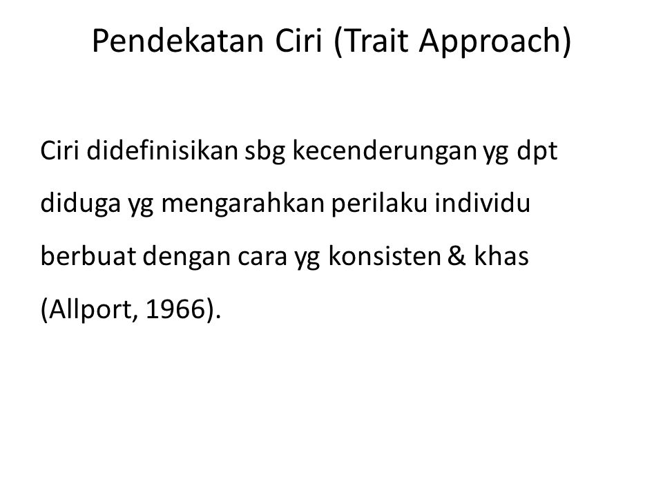 Pendekatan Ciri (Trait Approach)