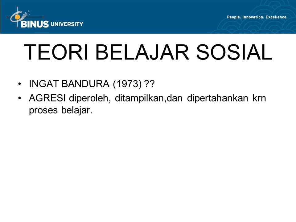TEORI BELAJAR SOSIAL INGAT BANDURA (1973)