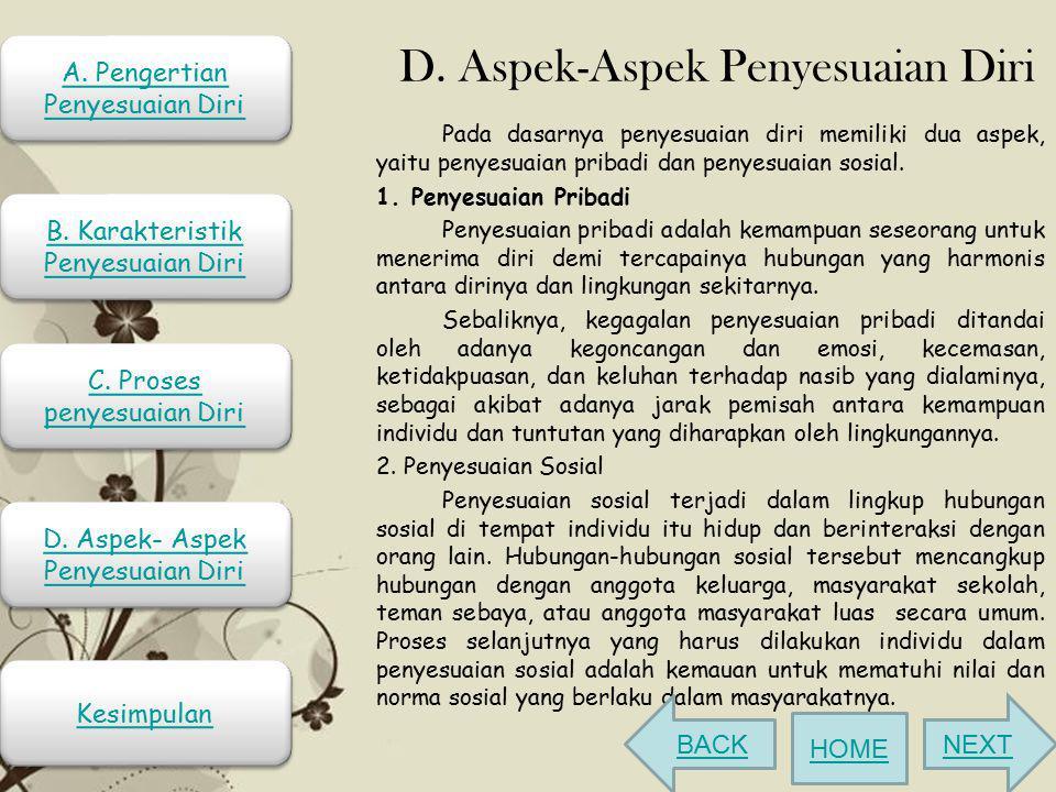 D. Aspek-Aspek Penyesuaian Diri