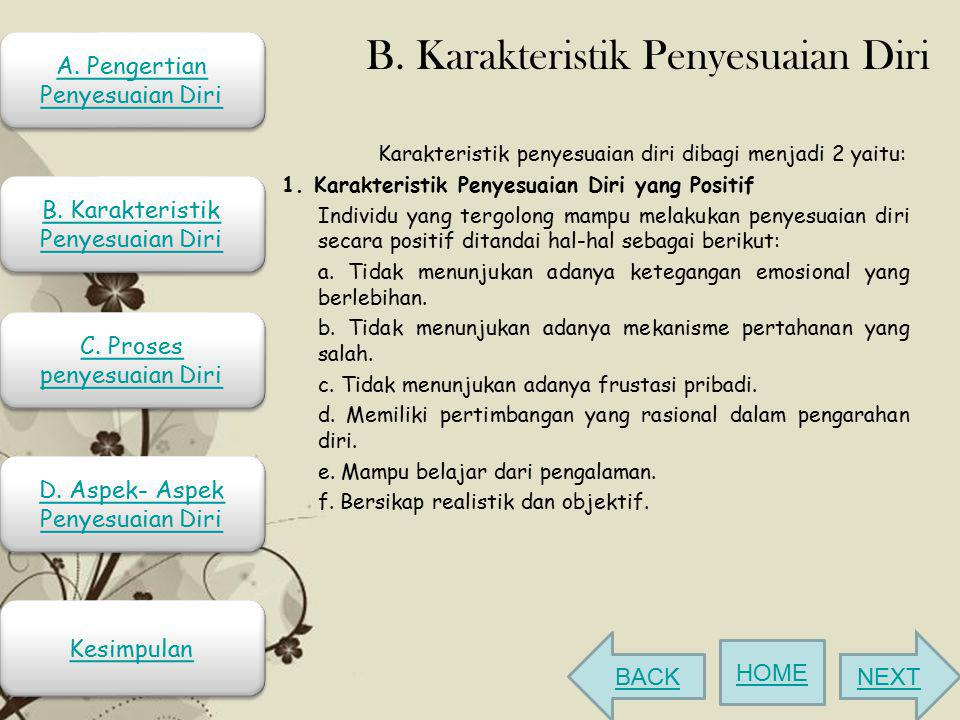 B. Karakteristik Penyesuaian Diri