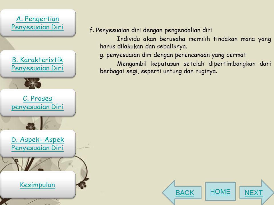 A. Pengertian Penyesuaian Diri