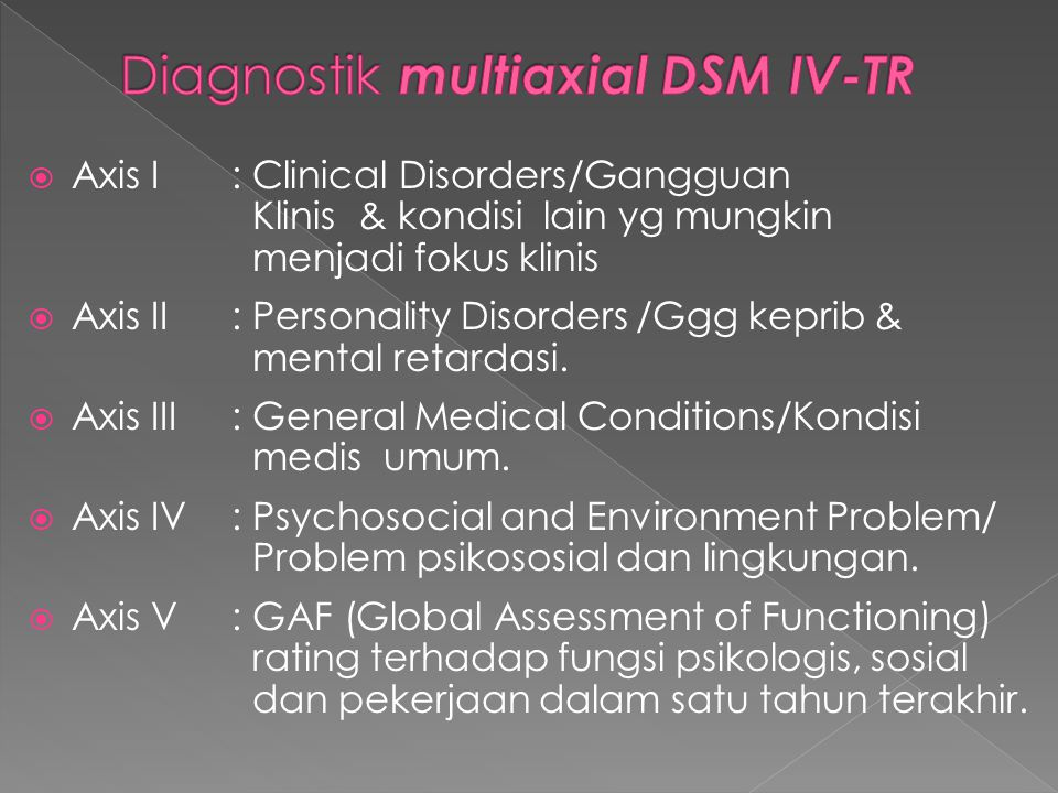 Diagnostik multiaxial DSM IV-TR