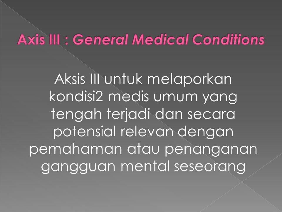 Axis III : General Medical Conditions