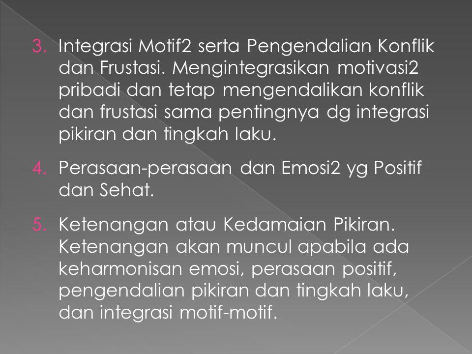 Integrasi Motif2 serta Pengendalian Konflik dan Frustasi