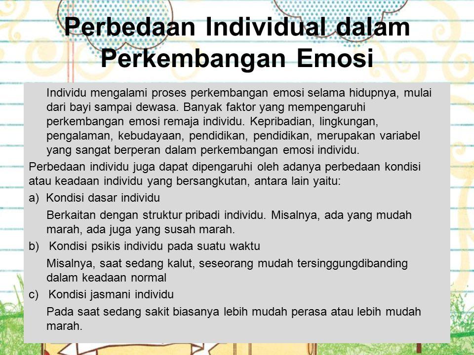 Perbedaan Individual dalam Perkembangan Emosi