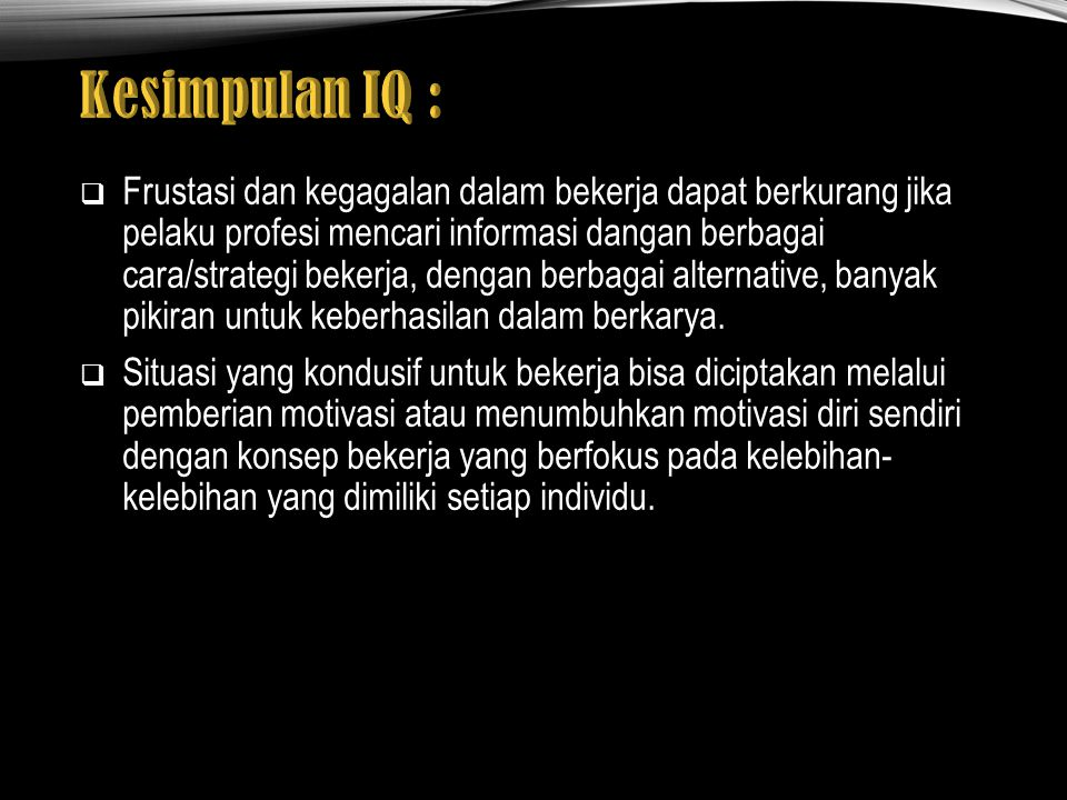 Kesimpulan IQ :