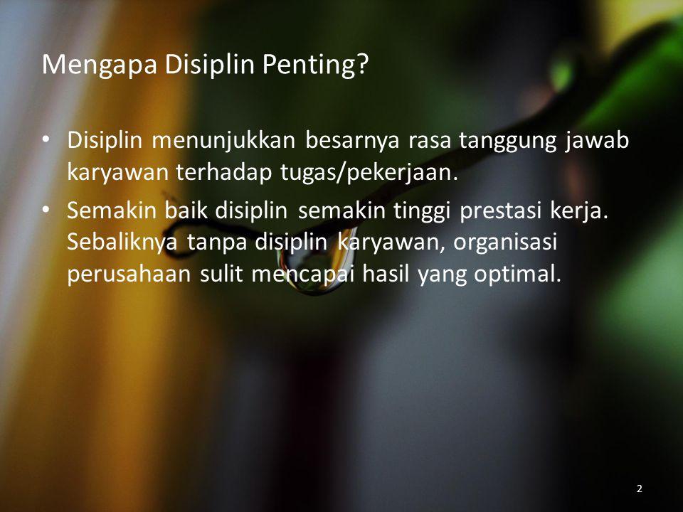 Mengapa Disiplin Penting