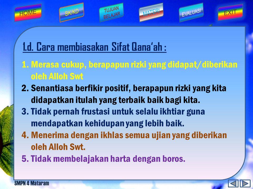 1.d. Cara membiasakan Sifat Qana'ah :