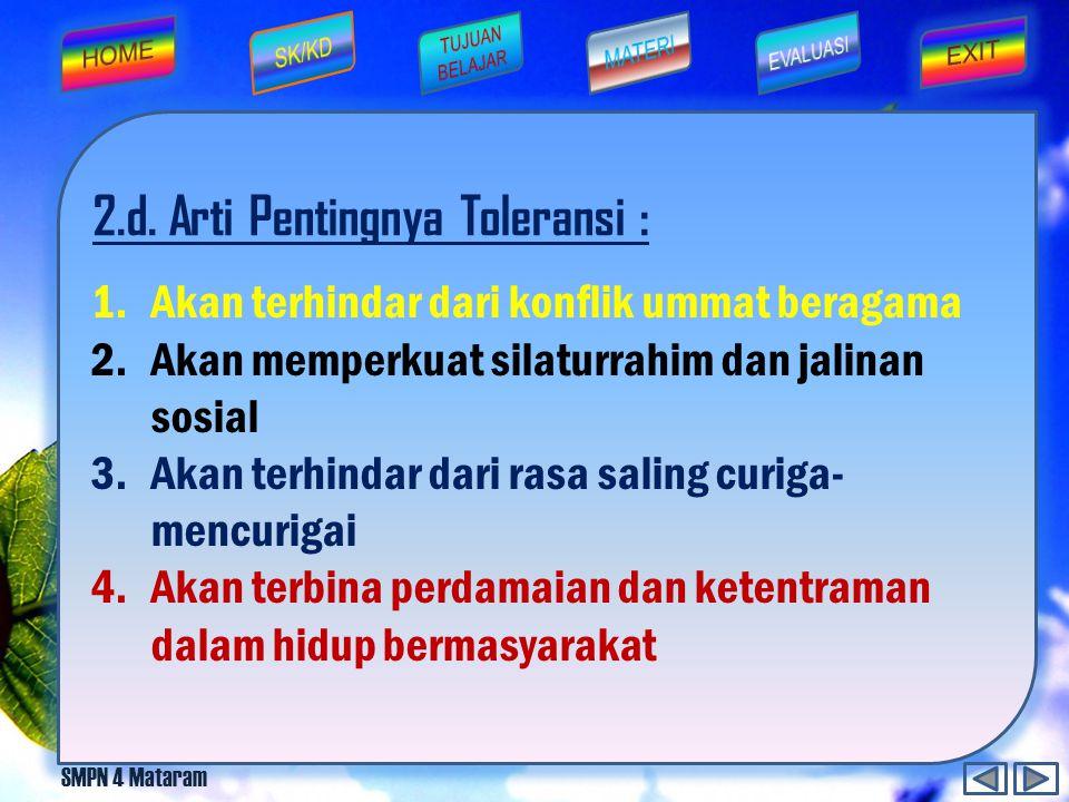 2.d. Arti Pentingnya Toleransi :