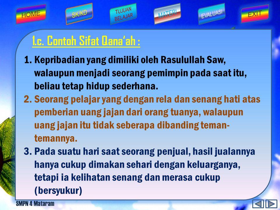 1.c. Contoh Sifat Qana'ah :