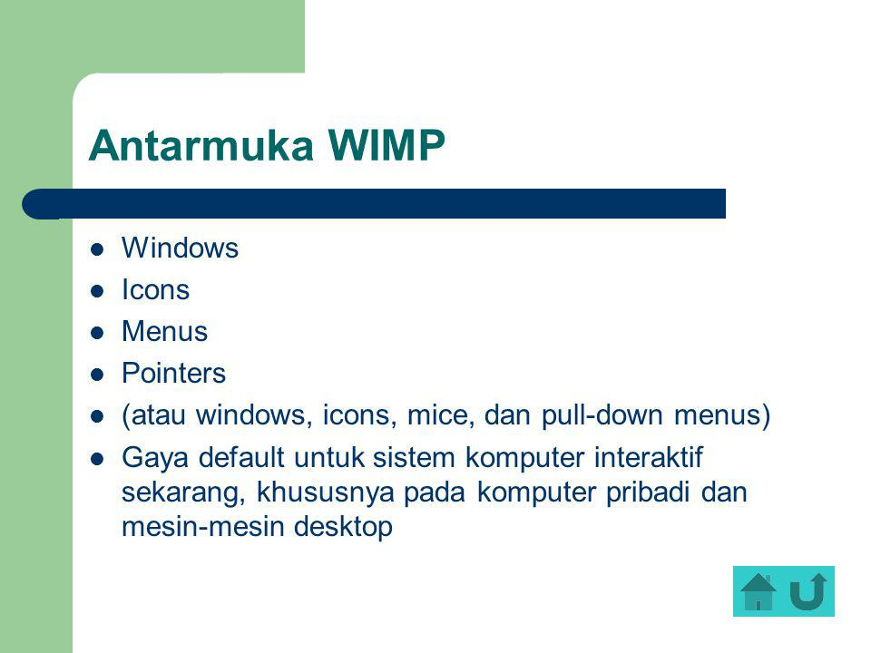 Antarmuka WIMP Windows Icons Menus Pointers