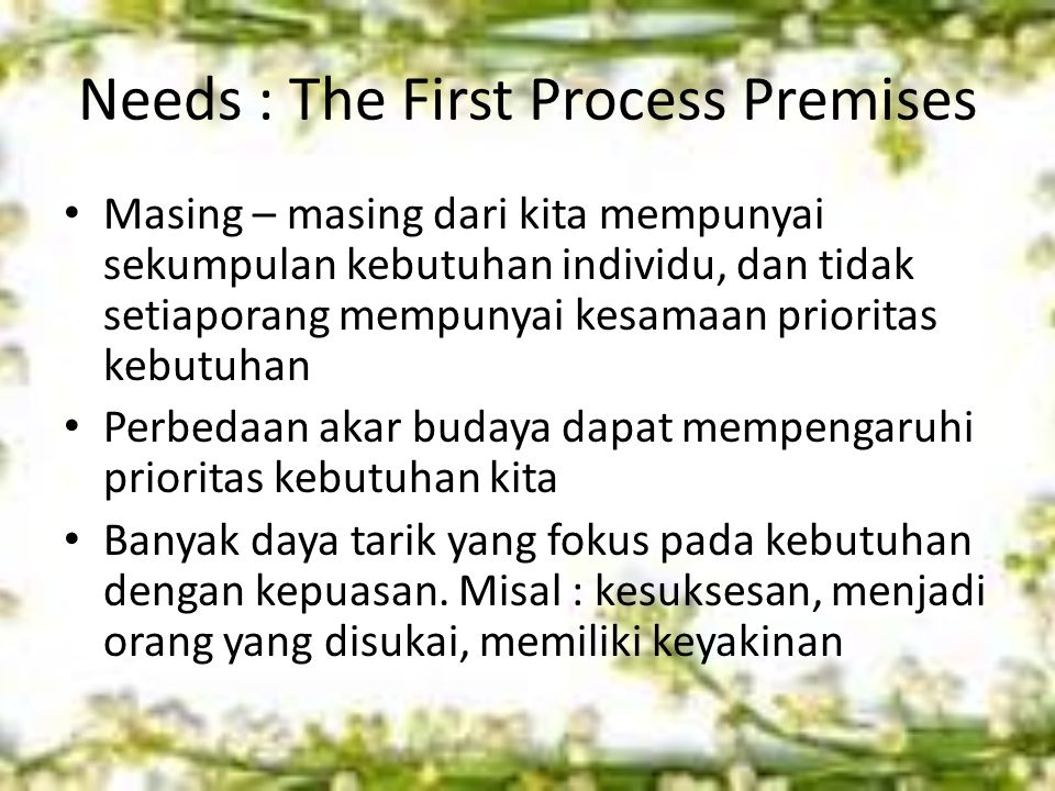 Needs : The First Process Premises