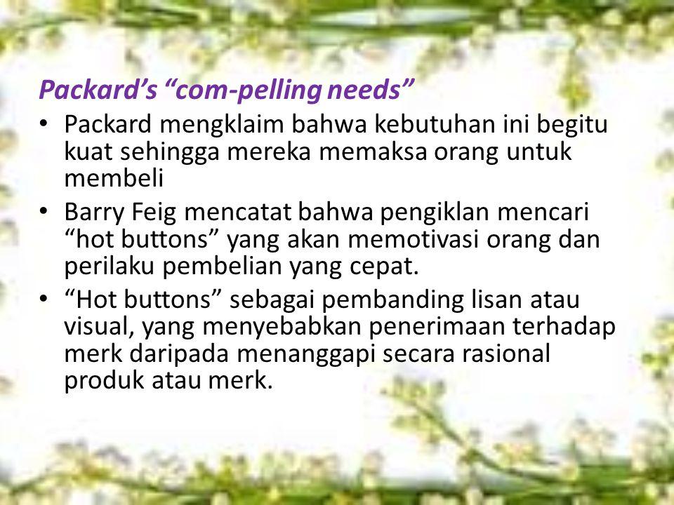 Packard's com-pelling needs