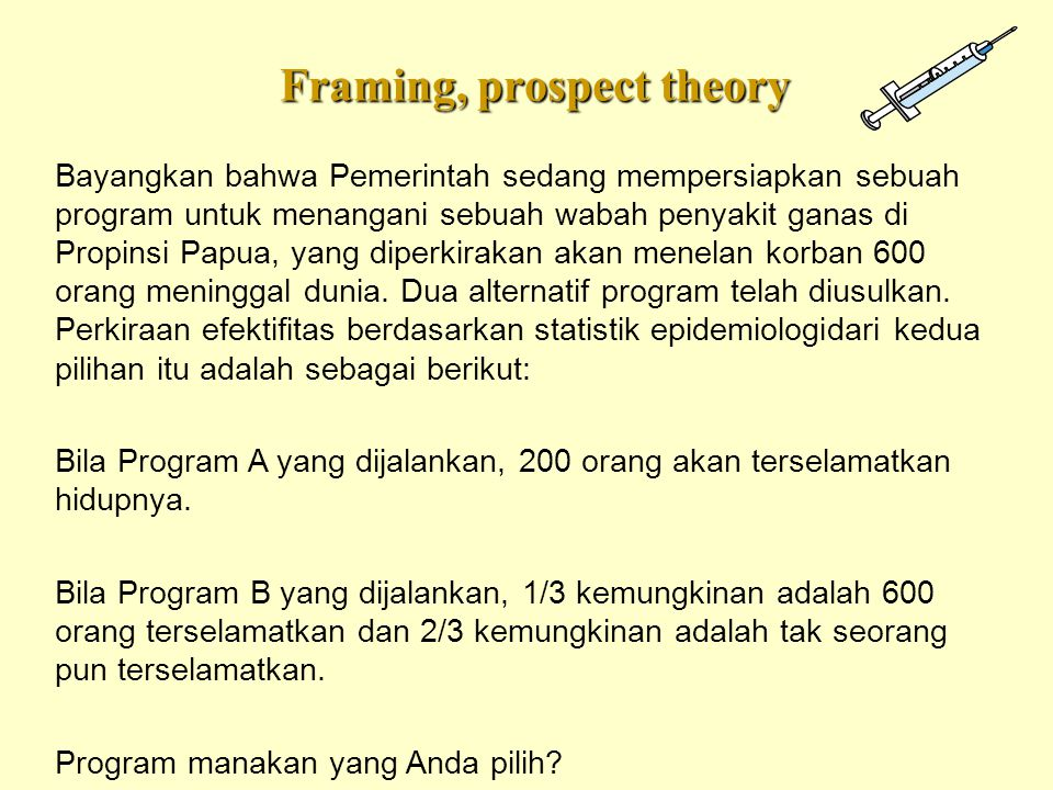 Framing, prospect theory