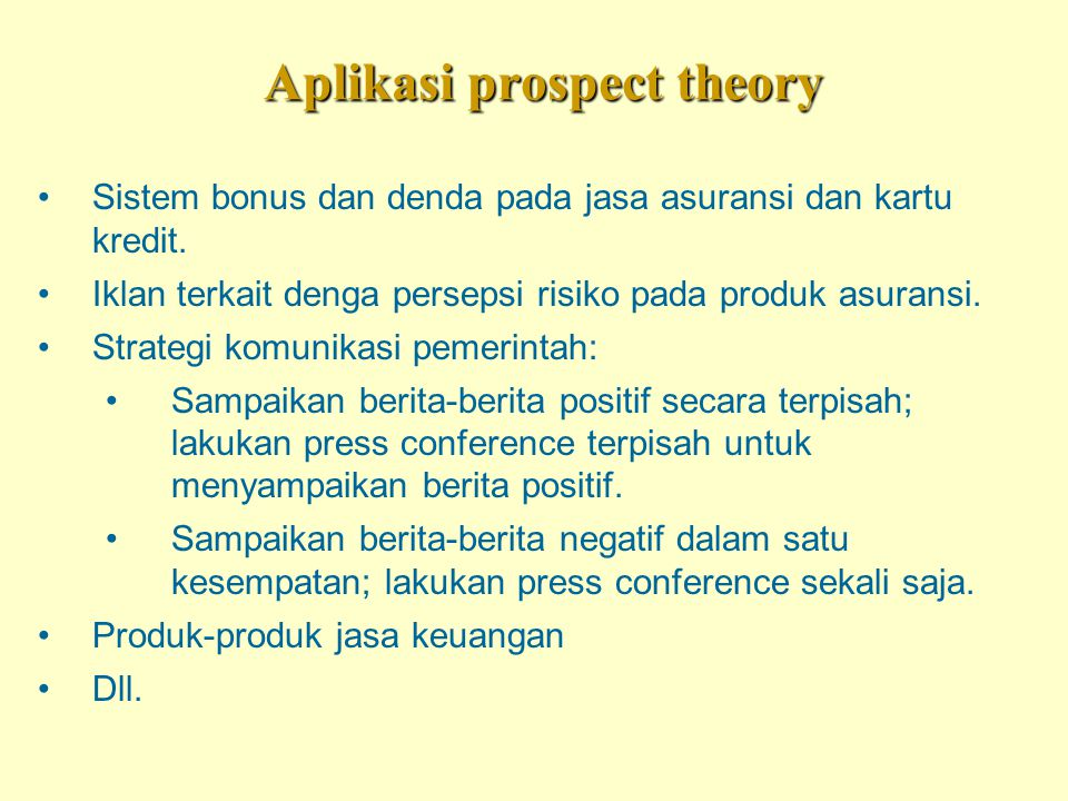 Aplikasi prospect theory