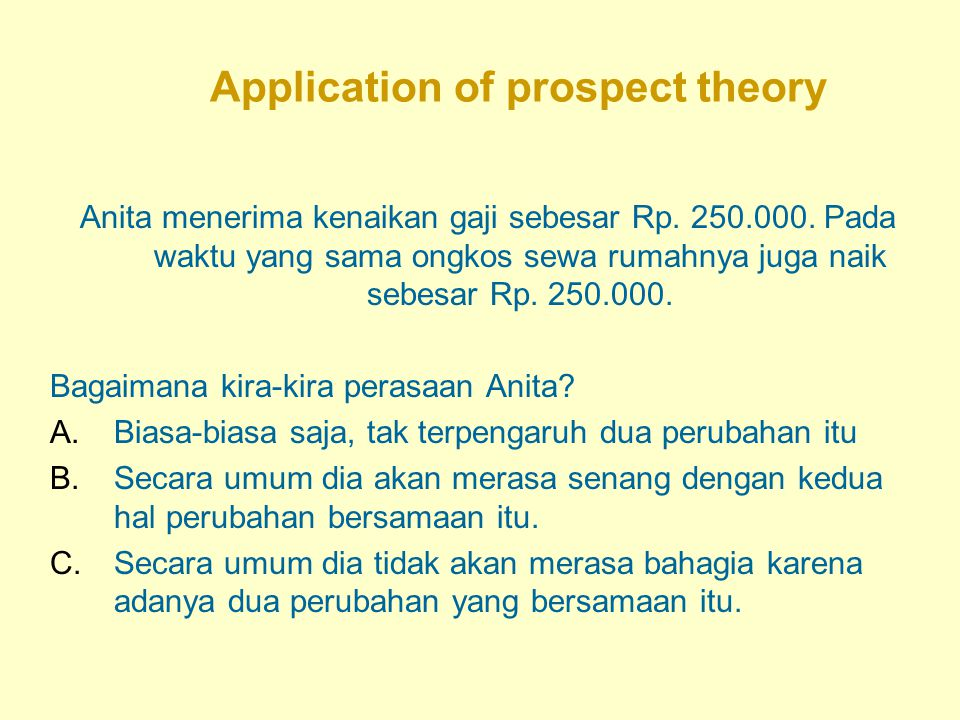 Application of prospect theory