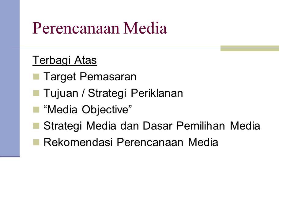 Perencanaan Media Terbagi Atas Target Pemasaran