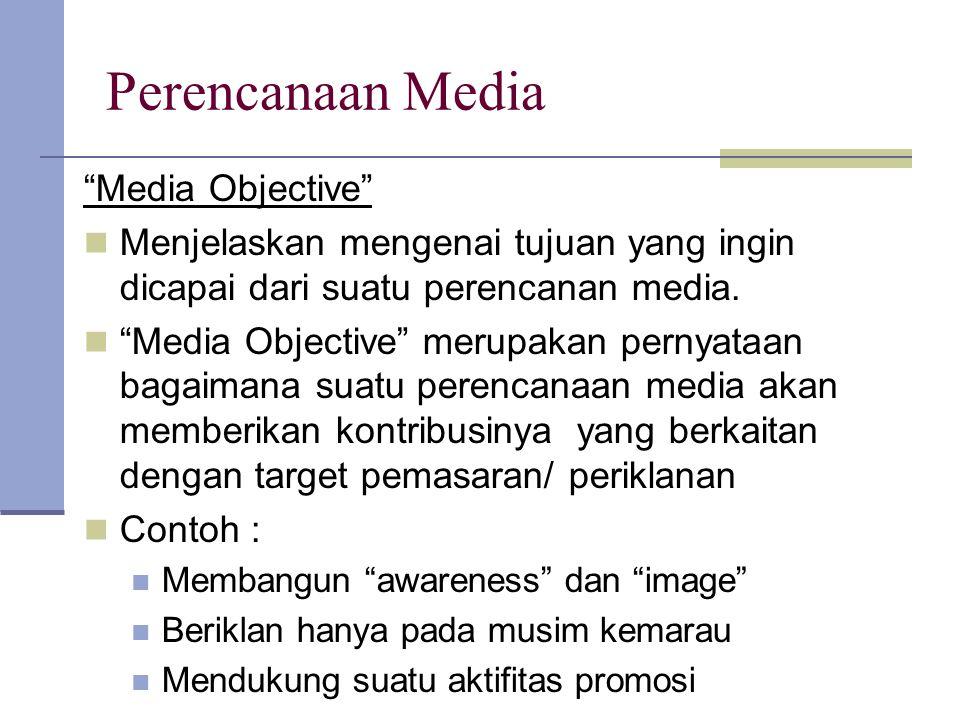 Perencanaan Media Media Objective
