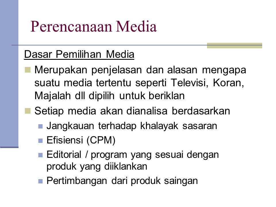 Perencanaan Media Dasar Pemilihan Media