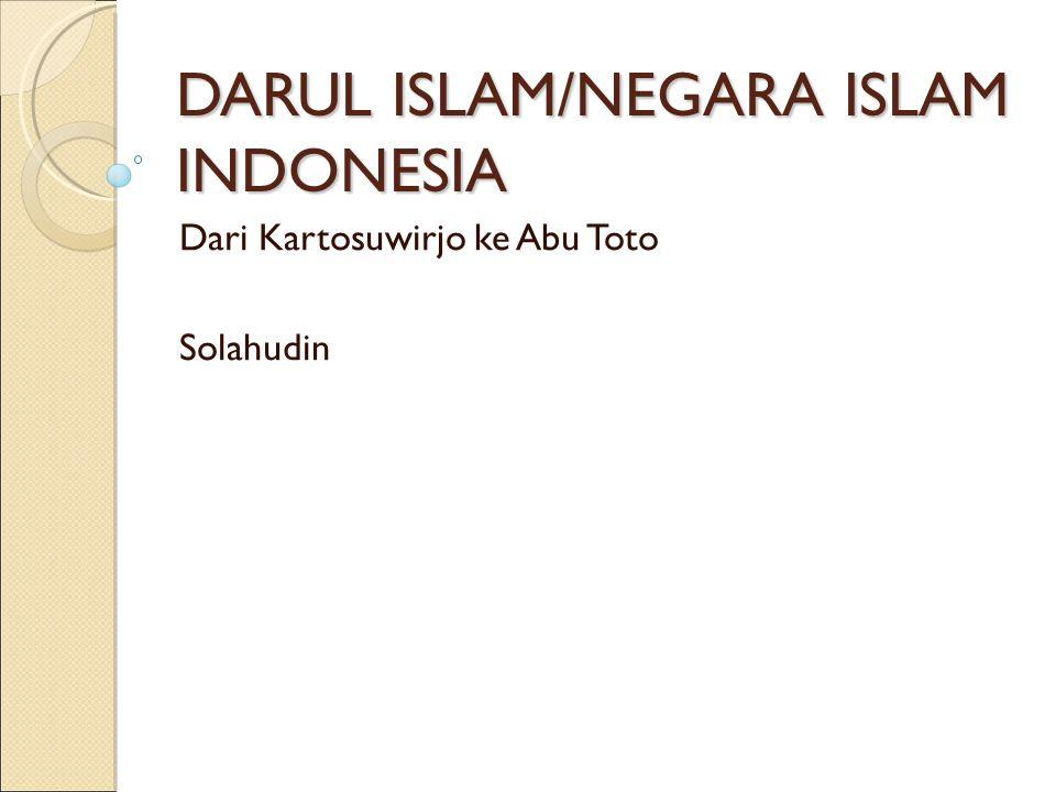 DARUL ISLAM/NEGARA ISLAM INDONESIA