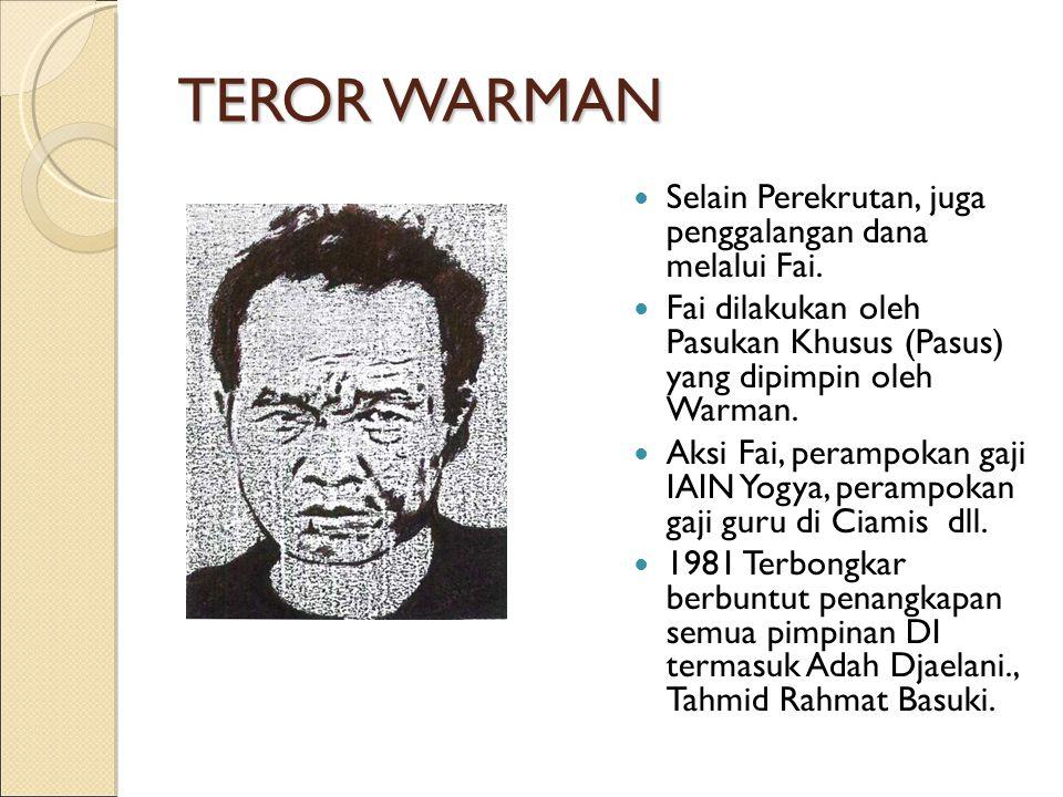 TEROR WARMAN Selain Perekrutan, juga penggalangan dana melalui Fai.