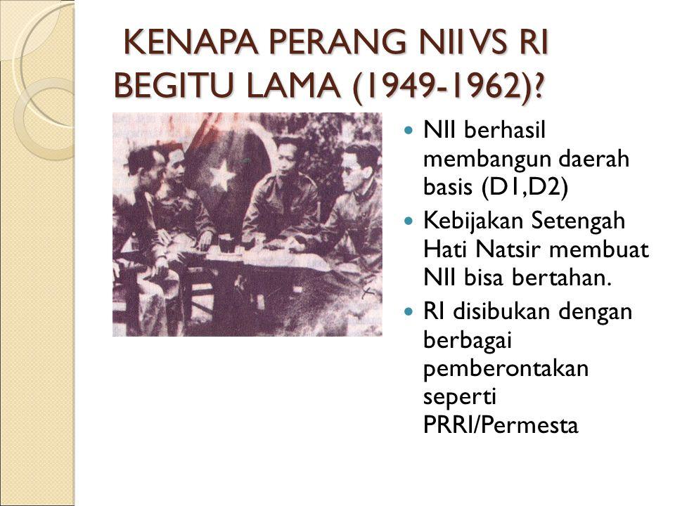 KENAPA PERANG NII VS RI BEGITU LAMA (1949-1962)