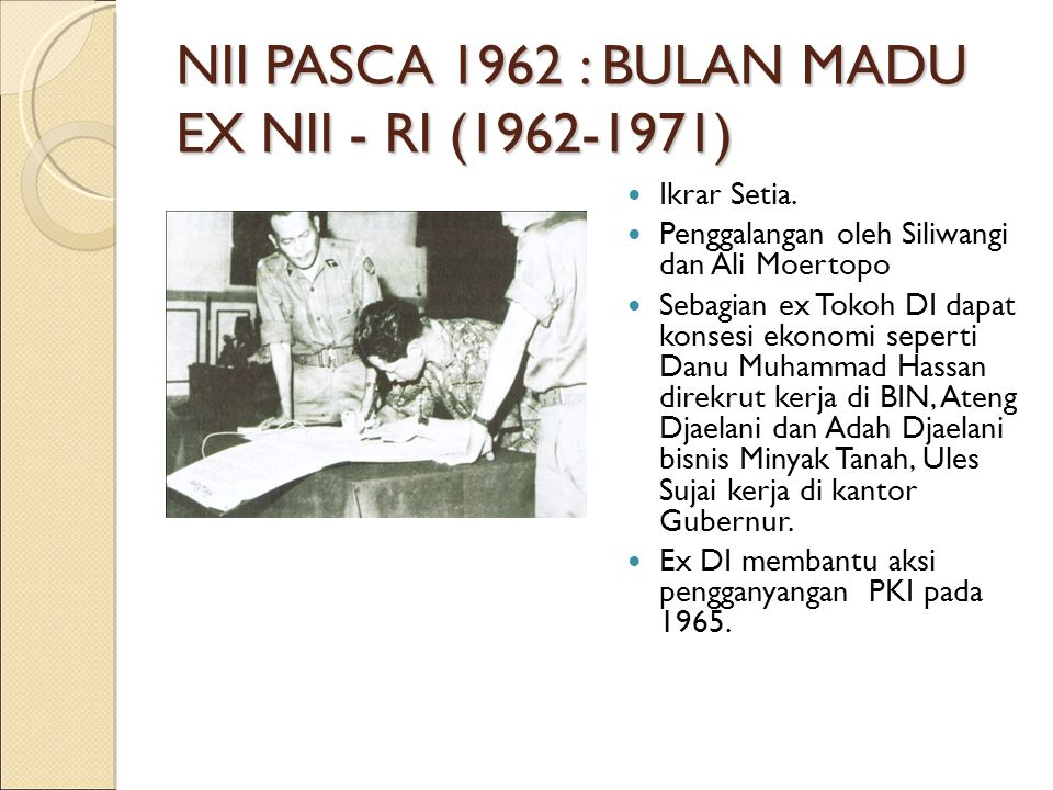 NII PASCA 1962 : BULAN MADU EX NII - RI (1962-1971)