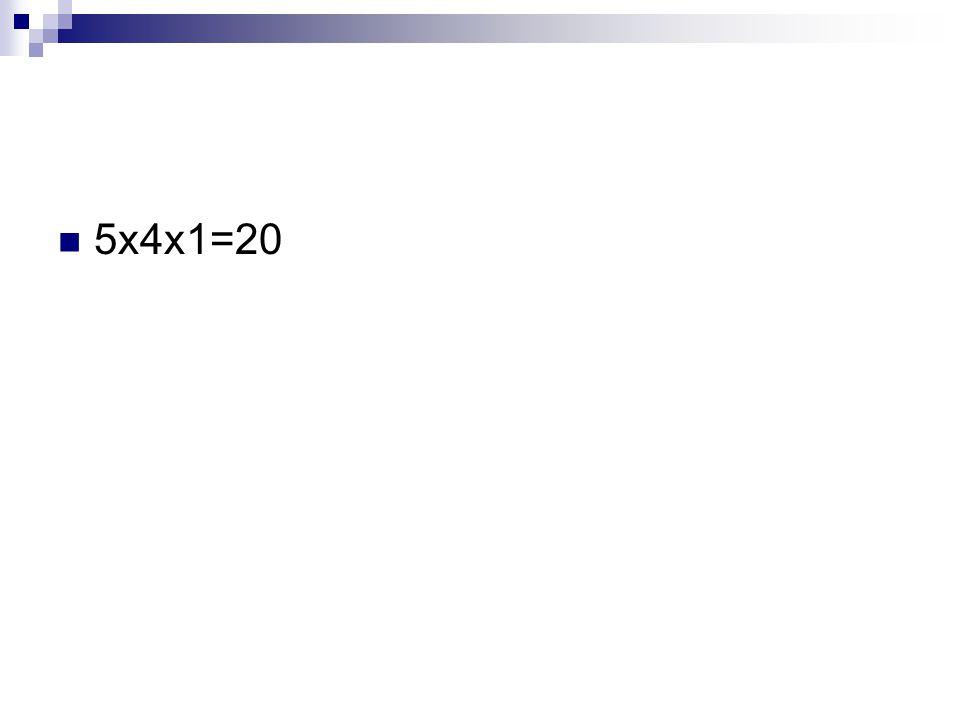 5x4x1=20