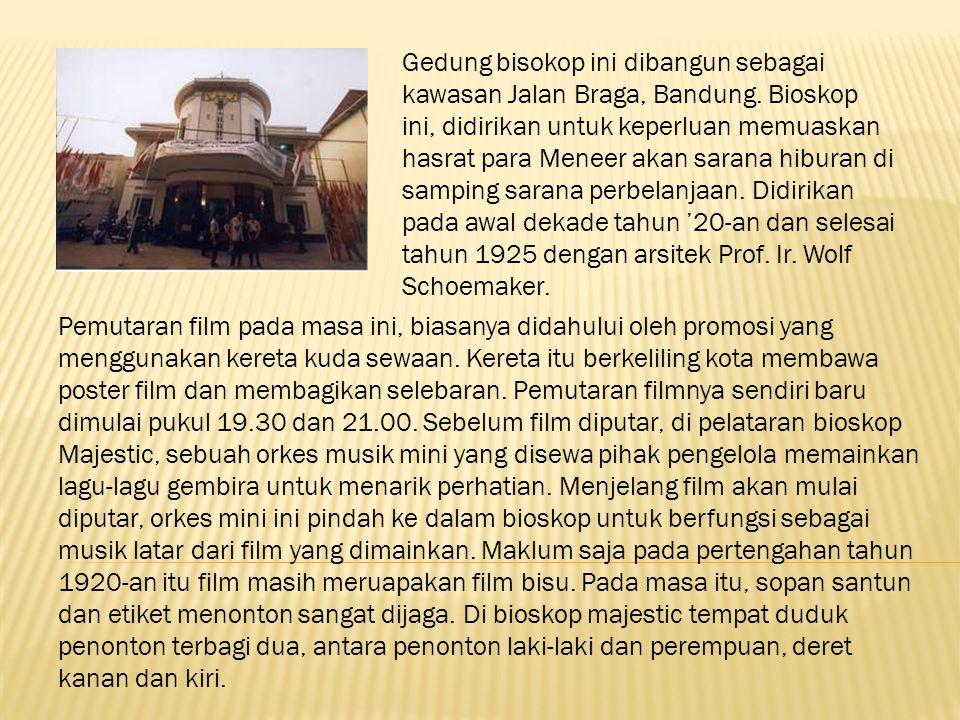 Gedung bisokop ini dibangun sebagai kawasan Jalan Braga, Bandung