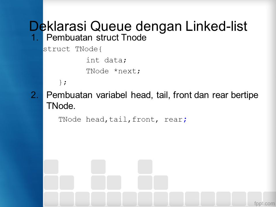 Deklarasi Queue dengan Linked-list