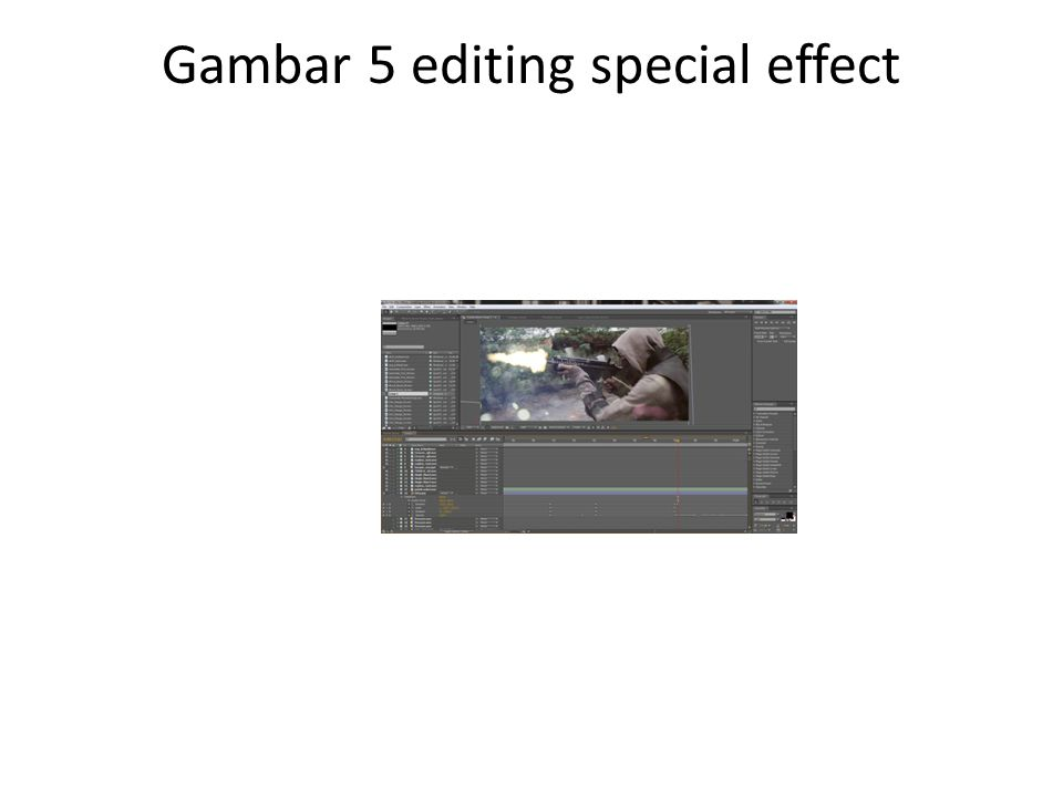 Gambar 5 editing special effect