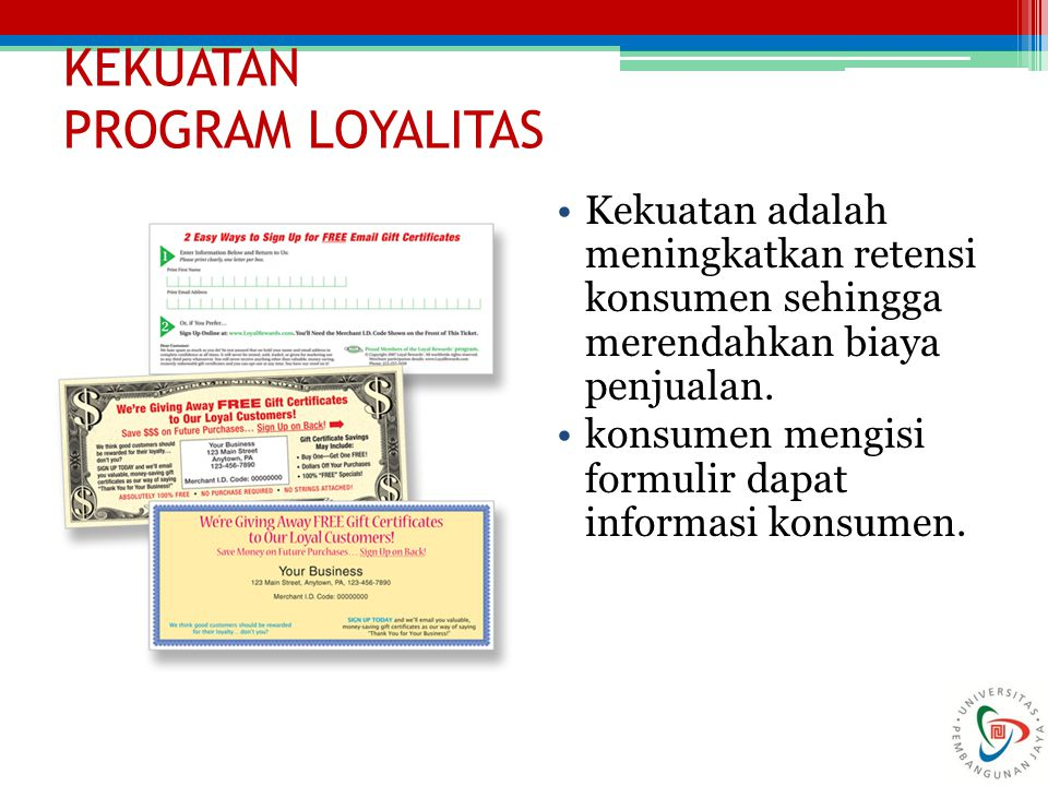 KEKUATAN PROGRAM LOYALITAS
