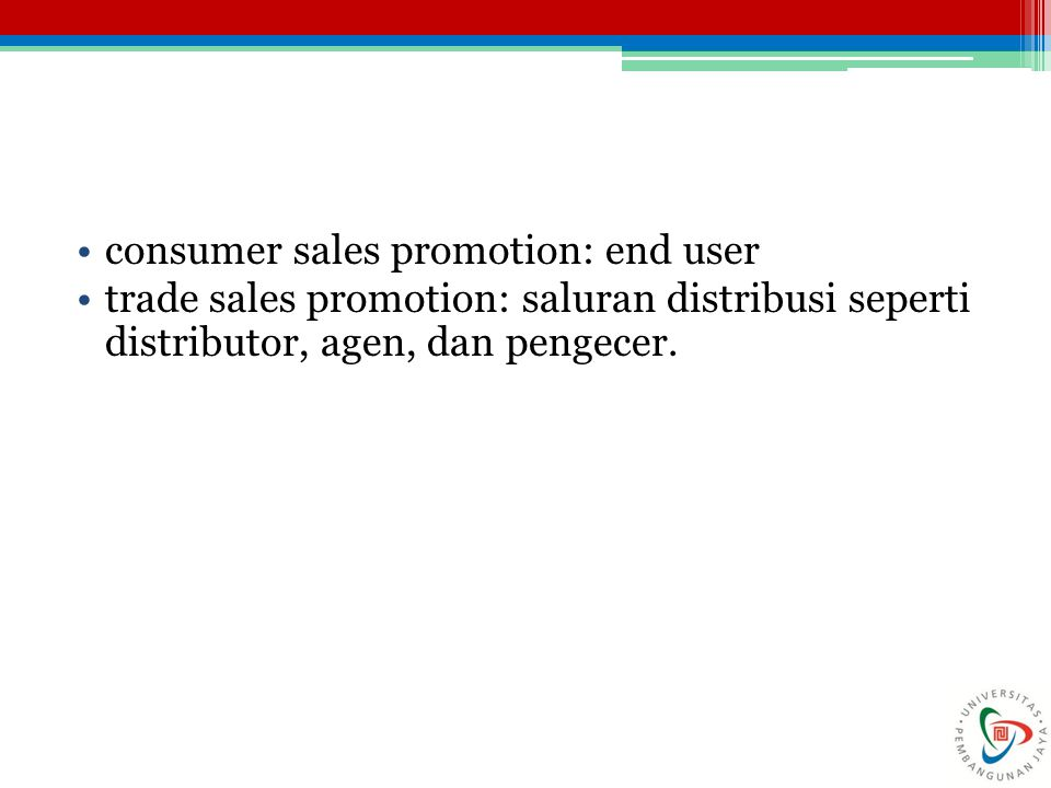 consumer sales promotion: end user