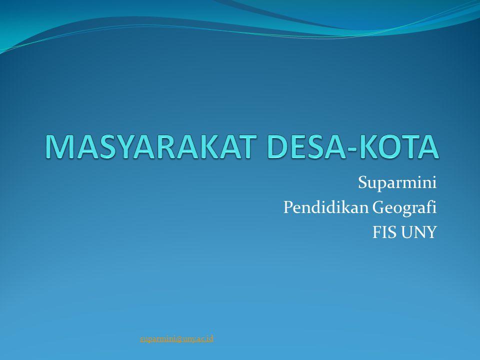Suparmini Pendidikan Geografi FIS UNY