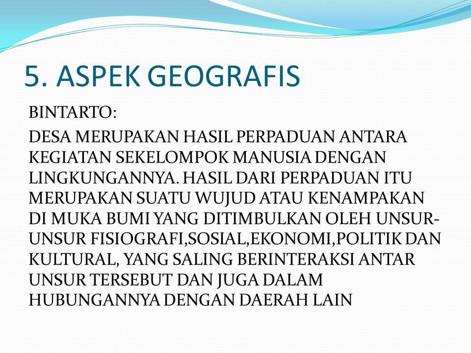 5. ASPEK GEOGRAFIS