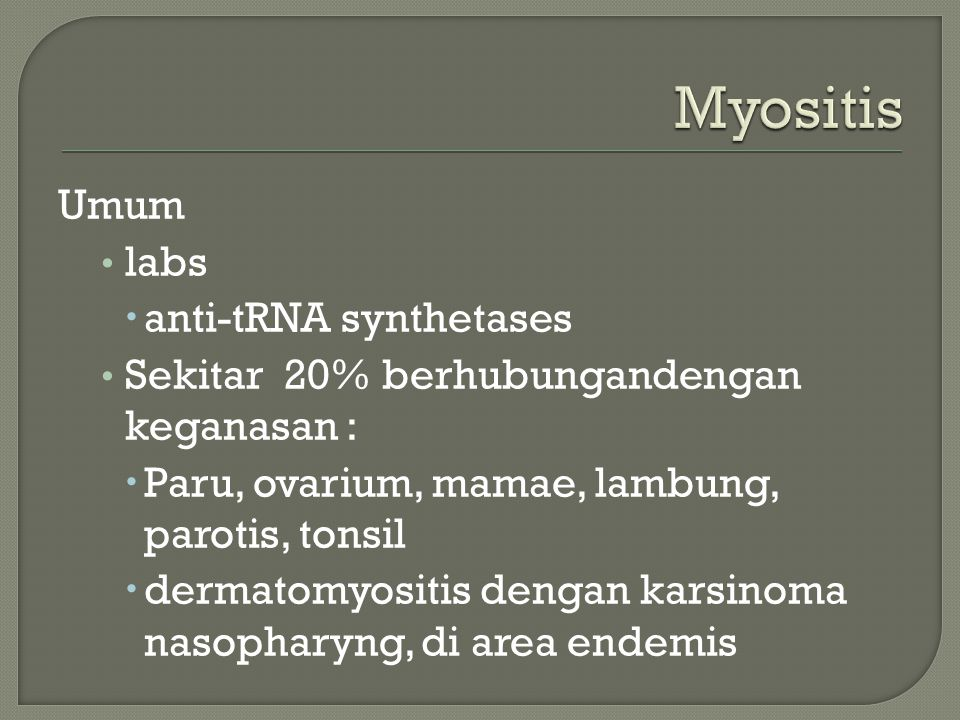 Myositis Umum labs anti-tRNA synthetases