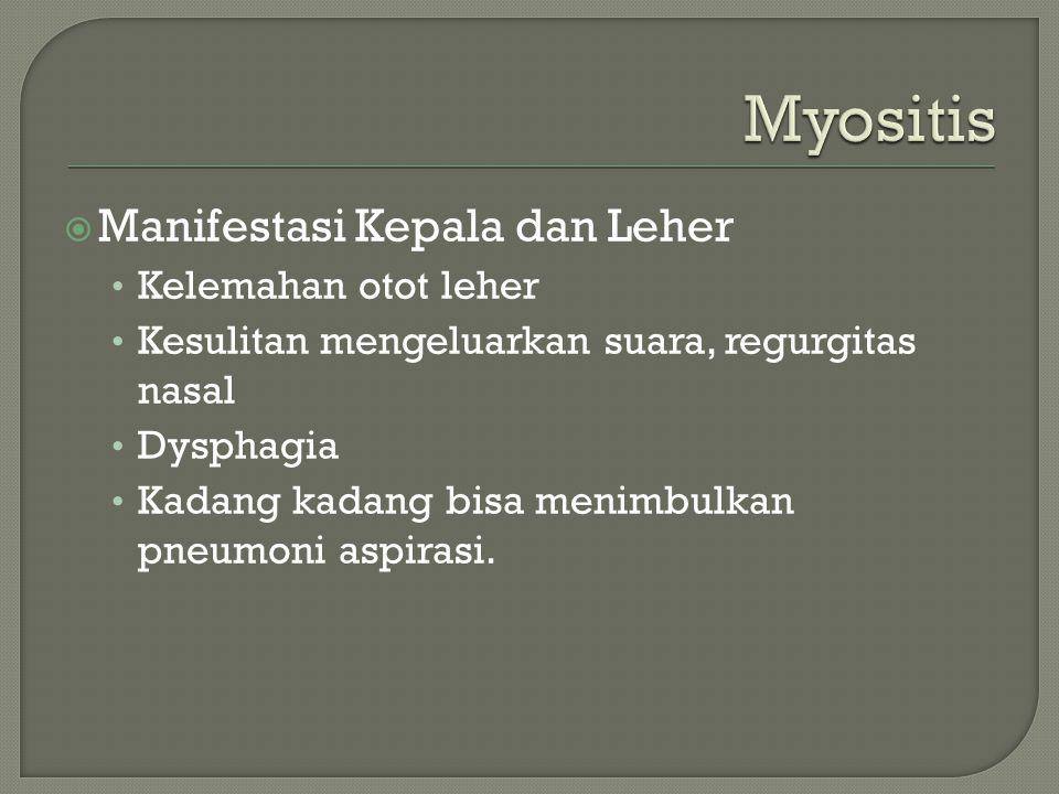 Myositis Manifestasi Kepala dan Leher Kelemahan otot leher