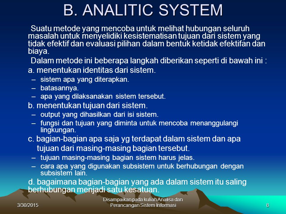 Disampaikan pada kuliah Analisa dan Perancangan Sistem Informasi